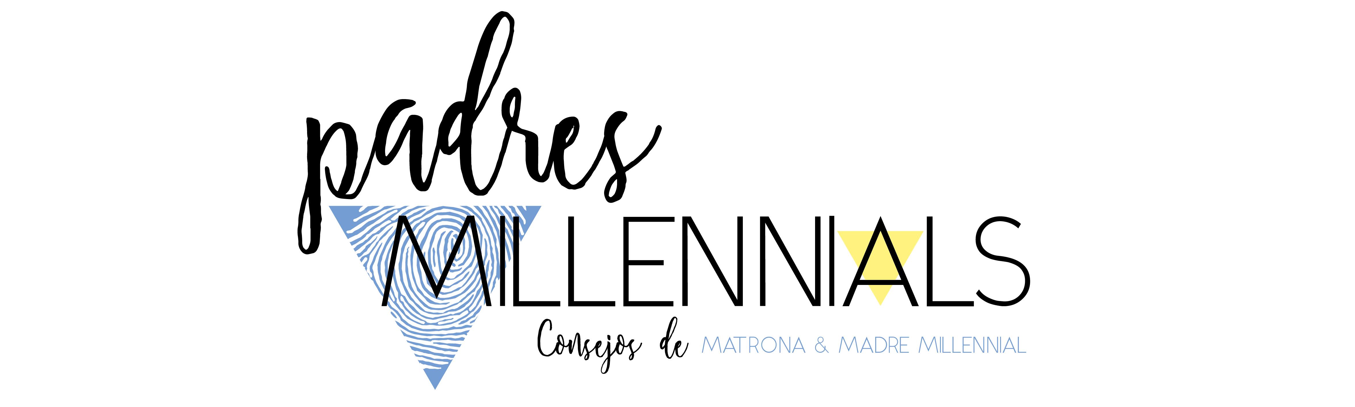 Padres Millennials | Recomendaciones para padres